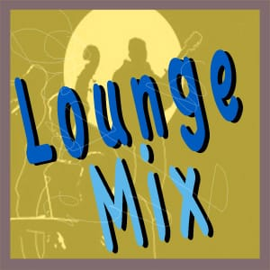 Lounge Mix MIDI files backing tracks karaoke MIDIs