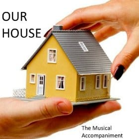 Our House (Musical) Our House - Musical midi file backing track karaoke